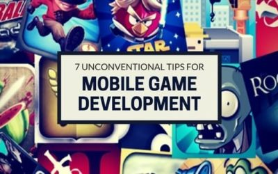 7 Unconventional Tips for Successful Mobile Game Development