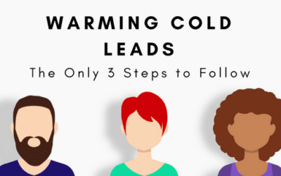 The Only 3 Steps to Warm Cold Leads